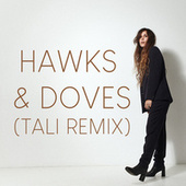 Hawks & Doves (Tali Remix) by Reb Fountain