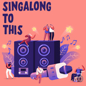 Singalong To This von Various Artists