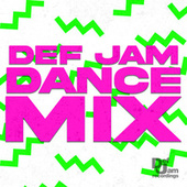 Def Jam Dance Mix by Various Artists