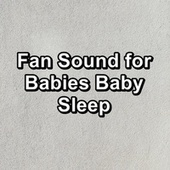 Fan Sound for Babies Baby Sleep by White Noise Pink Noise