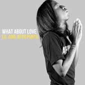 What About Love by Lil June Afro Punta