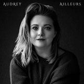 Ailleurs de Audrey