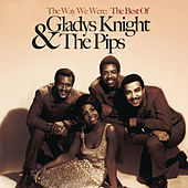 The Way We Were: The Best Of Gladys Knight & The Pips de Gladys Knight