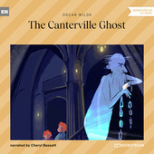 The Canterville Ghost (Unabridged) by Oscar Wilde