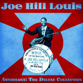 Anthology: The Deluxe Collection (Remastered) von Joe Hill Louis