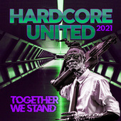 Hardcore United 2021 - Together We Stand by Various Artists