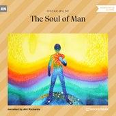 The Soul of Man (Unabridged) by Oscar Wilde