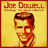 Anthology: The Deluxe Collection (Remastered) fra Joe Dowell