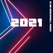 Club Dancehall Music 2021 by Ibiza Lounge Club