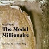 The Model Millionaire (Unabridged) by Oscar Wilde
