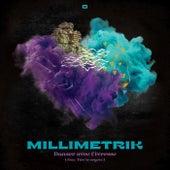 Danser avec l'ivresse by Millimetrik