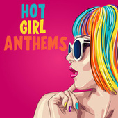 Hot Girl Anthems de Various Artists