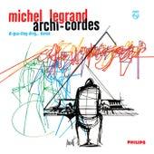 Archi-cordes von Michel Legrand