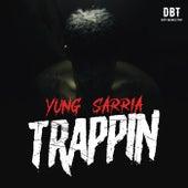 Trappin de Yung Sarria