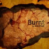 Burnt by Jmt-Prod