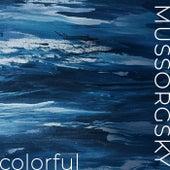 Mussorgsky - Colorful von Modest Mussorgsky