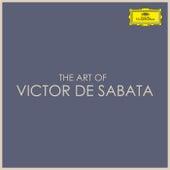 The Art of Victor de Sabata by Victor de Sabata
