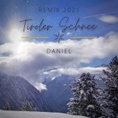 Tiroler Schnee (Remix 2021) de Daniel