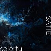 Satie - Colorful by Erik Satie