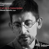 L'Art de la transcription by Vincent Genvrin