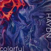Haydn - Colorful by Franz Joseph Haydn