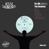 It's OK (The Remixes) by Jesse Saunders