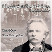 Edward Grieg Suite «From Holberg's Time» by Belarusian State Chamber Orchestra