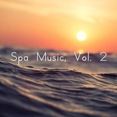 Spa Music, Vol. 2 by S.P.A