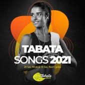 Tabata Songs 2021: 20 Sec. Work & 10 Sec. Rest Cycles von Tabata Music