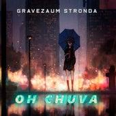 Oh Chuva - (Bootleg Remix) fra Gravezaum Stronda