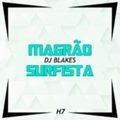 Magrão Surfista by Dj Blakes