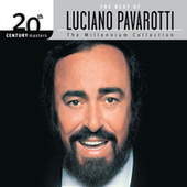 The Best Of Luciano Pavarotti 20th Century Masters The Millennium Collection von Luciano Pavarotti
