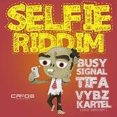 Selfie Riddim by Various Artists