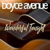 Wonderful Tonight von Boyce Avenue