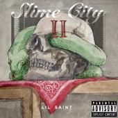 Slime City II by Lil Saint