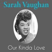 Our Kinda Love de Sarah Vaughan