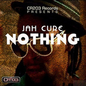 Nothing by Jah Cure