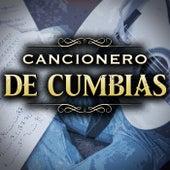 Cancionero De Cumbias by Various Artists