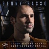 Chopin, Mozart & Castelnuovo-Tedesco: Piano Works by Genny Basso
