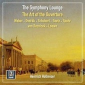 The Symphony Lounge, Vol. 17: The Art of the Ouverture von German Opera House Orchestra