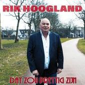 Dat zou prettig zijn van Rik Hoogland