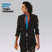 Tribù Urbana by Ermal Meta