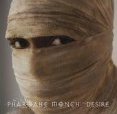 Desire by Pharoahe Monch