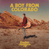 A Boy from Colorado de Gabe James