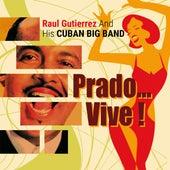 Pérez Prado...Vive!!! by Raúl Gutiérrez