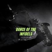 Dance of the Infidels von Various Artists