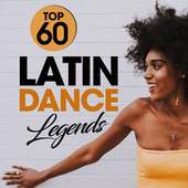 Top 60 Latin Dance Legends by Various Artists