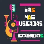Las Mas Buscadas Corridos by Various Artists