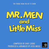 Mr. Men And Little Miss Main Theme (From