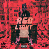 Red Light von Kid Ink